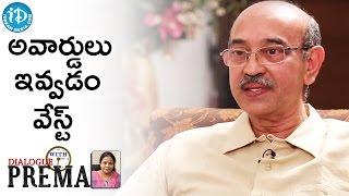 అవార్డులు ఇవ్వడం వేస్ట్ - Gunnam Gangaraju | Dialogue With Prema | Celebration Of Life - IDREAMMOVIES