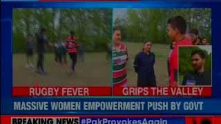 Valley of Rugby: J&K girls take up rugby training; Sri Lankan coaches come in to train girls - NEWSXLIVE