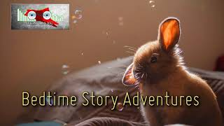 Royalty Free :Bedtime Story Adventures