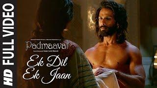 Full Video: Ek Dil Ek Jaan | Padmaavat | Deepika Padukone | Shahid Kapoor | Sanjay Leela Bhansali - TSERIES