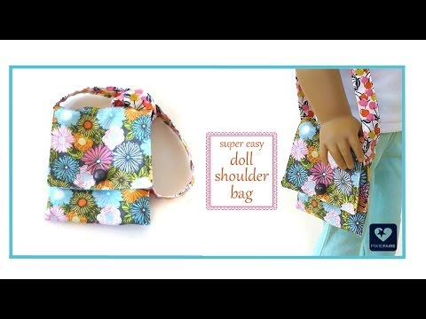 How To Make A Doll Shoulder Bag FREE Tutorial - For American Girl Dolls