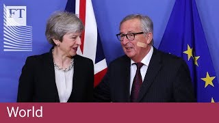 Theresa May holds fresh Brexit talks with the EU - FINANCIALTIMESVIDEOS