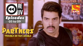 Weekly Reliv | Partners Trouble Ho Gayi Double |4th December  to 8th December 2017 |Episode 05 to 09 - SABTV