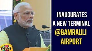 PM Modi Inaugurates a New Terminal at Bamrauli Airport | Narendra Modi Latest Speech | Mango News - MANGONEWS