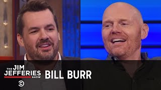 Bill Burr Returns - The Jim Jefferies Show - COMEDYCENTRAL