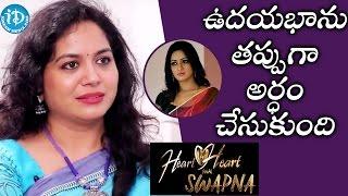 ఉదయభాను తప్పుగా అర్ధం చేసుకుంది - Singer Sunitha || Heart To Heart With Swapna - IDREAMMOVIES
