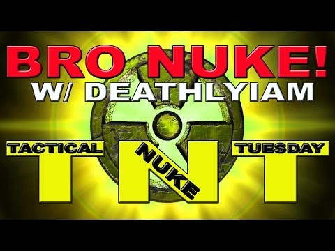 Tactical Nuke Tuesday: BRO-NUKE w @DeathlyIAM ! Modern Warfare 2 (TNT)
