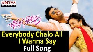 Everybody Chalo All I Wanna Say Full Song II Chinnadana Neekosam Movie II Nithin, Mishti Chakraborty - ADITYAMUSIC