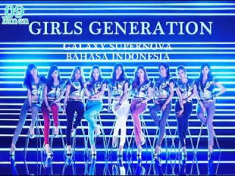 09. Girls' Generation (SNSD) - Galaxy Supernova (Versi Bahasa Indonesia - Bmen)