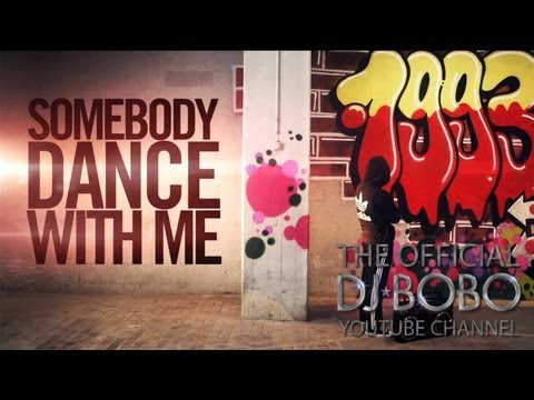 DJ BoBo Feat. Manu L SOMEBODY DANCE WITH ME Remady 2013 Mix Official Music Video