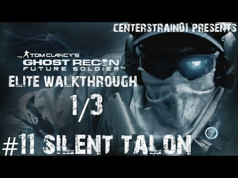 Ghost Recon: Future Soldier - Elite Walkthrough - Part 11 - Silent Talon 1/3