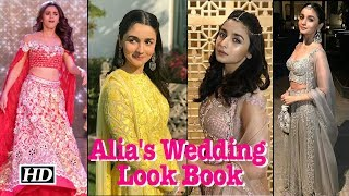 Alia Bhatt's Wedding Look Book - IANSLIVE