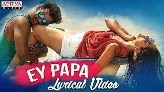 Ey Papa Full Song With Lyrics | Nakshatram Songs | Sai Dharam Tej, Pragya Jaiswal - ADITYAMUSIC