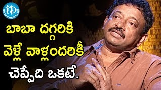 Director Ram Gopal Varma About Industry Baba Devotees | Ramuism 2nd Dose - IDREAMMOVIES
