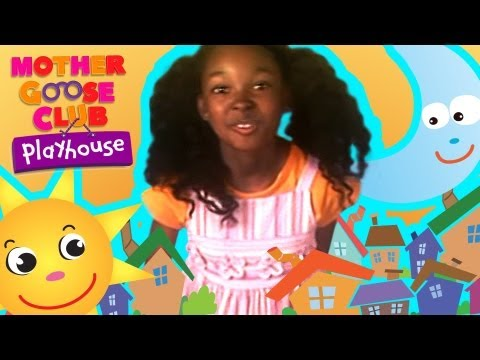 Sally Go Round the Sun - Mother Goose Club Nursery Rhymes