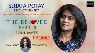 Soulmate | The Beloved #5 | Promo | Sujatha potay | Psychotherapist | TVNXT Hotshot - MUSTHMASALA