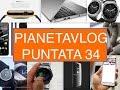 PianetaVlog 34: IOS 8.3, Apple Watch, New Macbook, LG G4, Chromebook Pixel 2