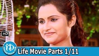 Life Full Movie Parts 1/11 || Yadha Kumar || Kasturi || Alekhya - IDREAMMOVIES