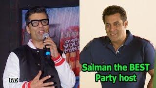 Karan Johar calls Salman Khan the BEST Party host - IANSINDIA