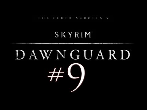 Skyrim Dawnguard DLC PC Walkthrough / Gameplay Part 9 - The Land of Purple
