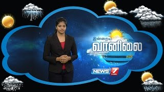 Weather Forecast 02-08-2016 – News7 Tamil Show