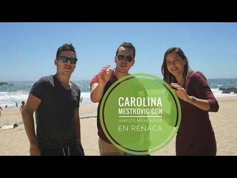 Carolina Mestrovic con amigos Mexicanos en Reñaca y el recuerdo de Mana en el festival de Viña