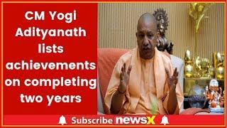 CM Yogi Adityanath Lists Achievements On Completing 2 Yrs In Uttar Pradesh: All Promises fulfilled - NEWSXLIVE