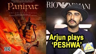 REVEALED | Arjun Kapoor playing 'PESHWA' in Panipat - IANSLIVE
