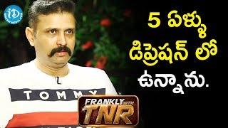 5 ఏళ్ళు డిప్రెషన్ లో ఉన్నాను - Actor Rohith || Frankly With TNR || Talking Movies With iDream - IDREAMMOVIES