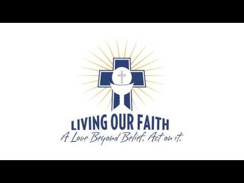 Living Our Faith - Catholic Charities