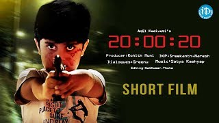 20 : 00 : 20 - Latest Telugu Short Film || Directed by Anil Kadiveti - IDREAMMOVIES