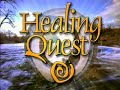 Healing Quest: Guided Imagery For Self-Healing