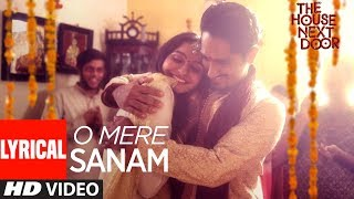 O Mere Sanam Video Song With Lyrics | The House Next Door | Benny Dayal | Girishh G - TSERIES