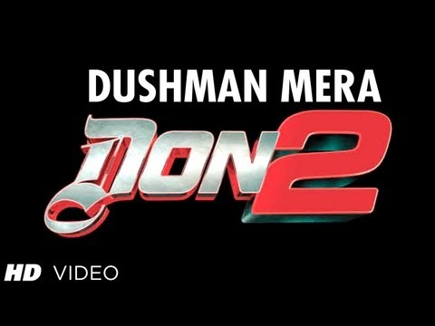 """Dushman Mera Don 2 (Official video song)"" 