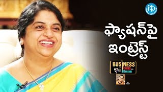 I Am Very Conscious About Fashion - Sailaja Kiran || Business Icons With iDream - IDREAMMOVIES