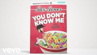 Jax Jones Feat. RAYE - You Don't Know Me ( 2016 )