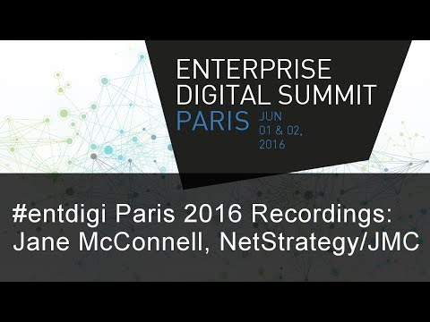 #EntDigi 2016: Jane McConnell - Ready for the Organization in the Digital Age