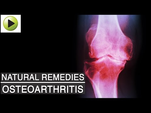 Aches & Pains - Osteoarthritis (Arthritis or Joint Pain) - Natural Ayurvedic Home Remedies