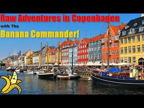 Raw Adventures in Copenhagen with the Banana Commander