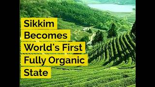 Sikkim Becomes World's First Fully Organic State - ABPNEWSTV