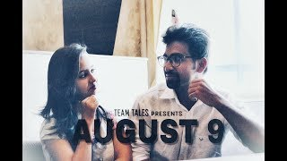 August 9 || Telugu Short Film || Team Tales Short - YOUTUBE
