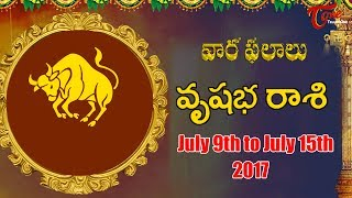 Rasi Phalalu | Vrishabha Rasi | July 9th to July 15th 2017 | Weekly Horoscope 2017 | #Predictions - TELUGUONE