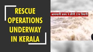 Relief and rescue operations underway in Kerala - ZEENEWS
