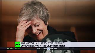 Theresa May 'humiliated' at EU summit - RUSSIATODAY