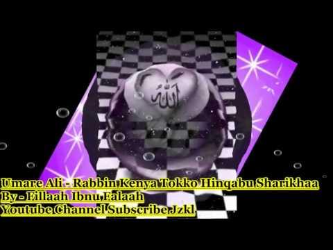 Rabbin Khenya Tokko HinQabu Sharikhaa - Umare Ali Nashida Afaan Oromoo