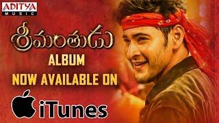 Srimanthudu Full Album Now Available on iTunes - ADITYAMUSIC