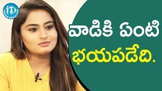 వాడికి ఏంటి భయపడేది. - TV Artist Tulasi || Soap Stars With Anitha - IDREAMMOVIES