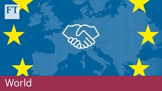 How the EU customs union works - FINANCIALTIMESVIDEOS
