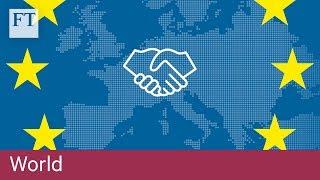How the EU customs union works - FINANCIALTIMESVIDEOS