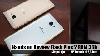 Flash Plus 2 RAM 3Gb Hands On Review Indonesia